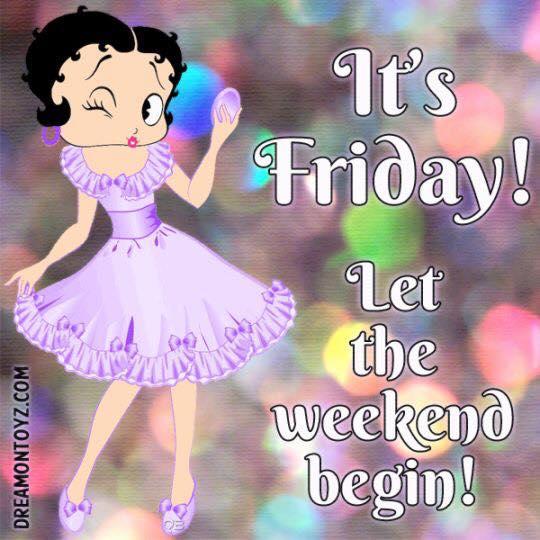 let weekend begin