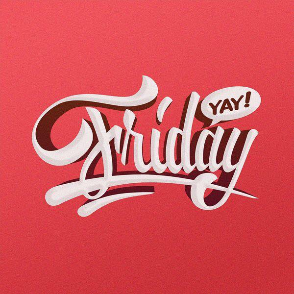 friday YAY